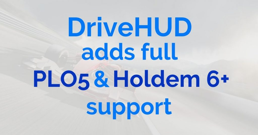 DriveHUD adds fullo PLO5 support