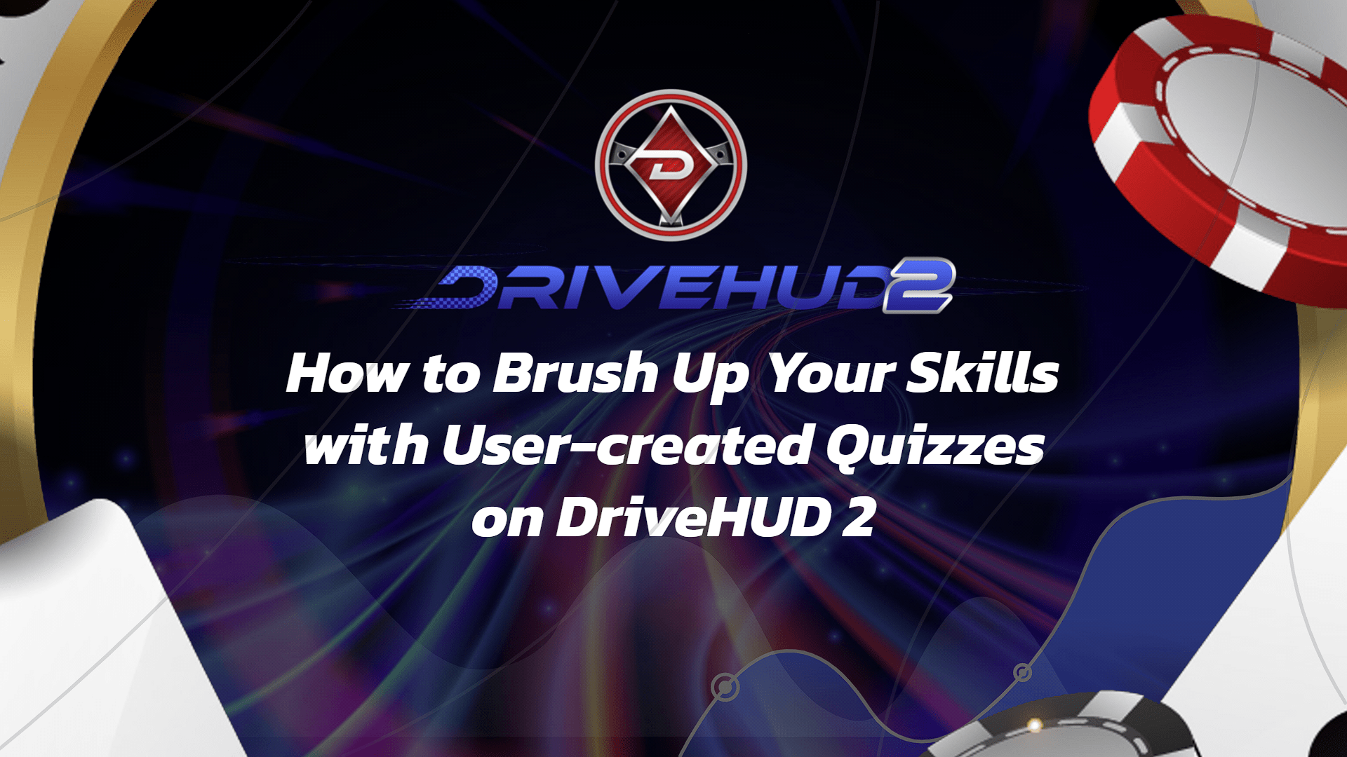 How to Brush Up Your Skills with User-created Quizzes on DriveHUD 2